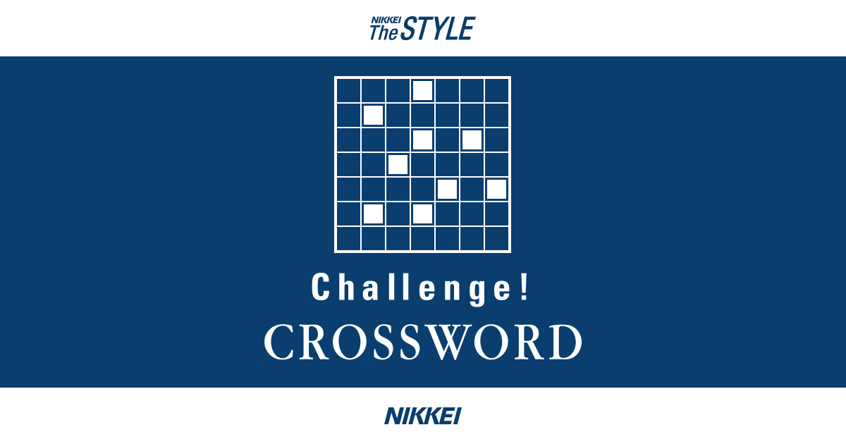 A Hairstyle Crossword: Challenge! CROSSWORD -NIKKEI The STYLE